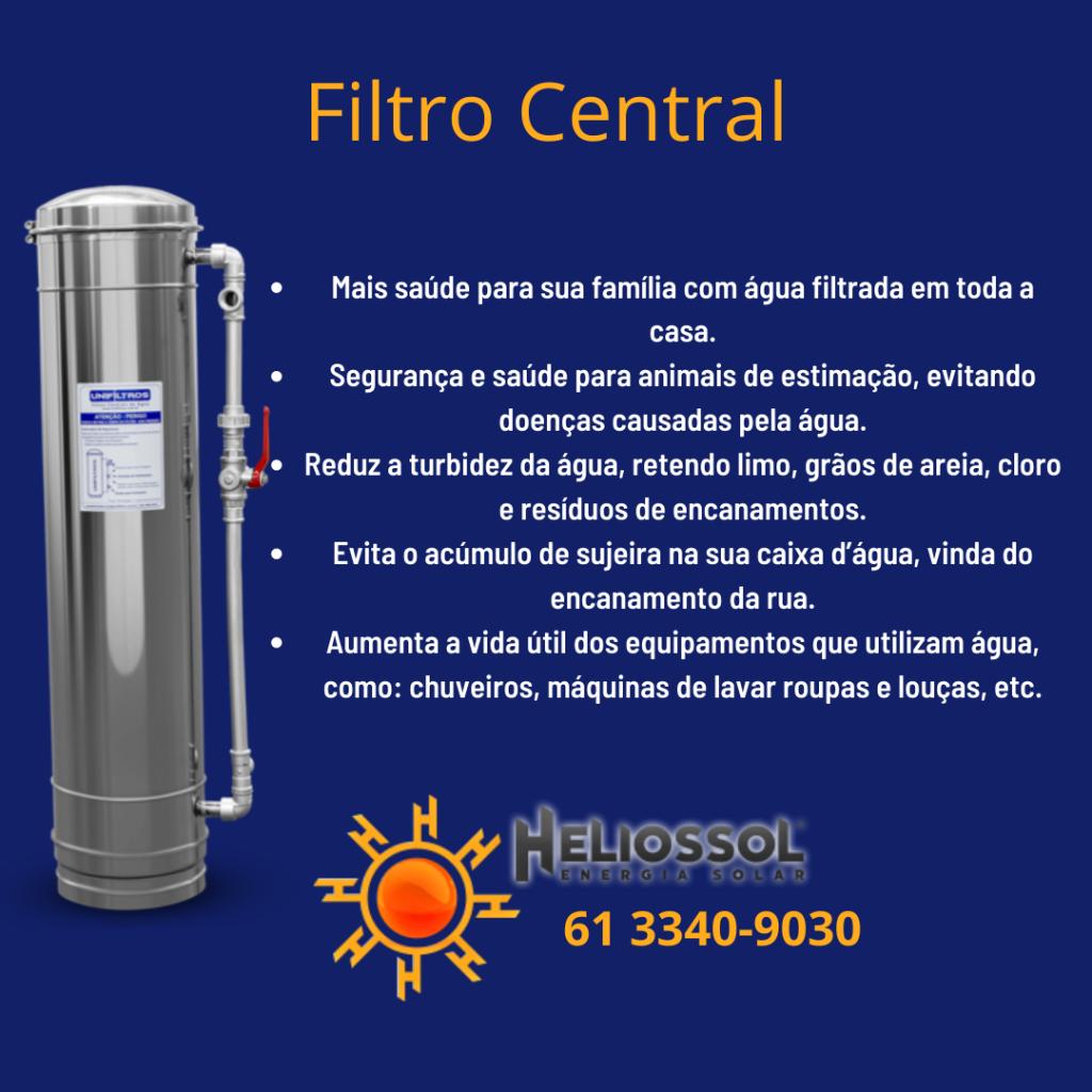 Saiba mais sobre o filtro central